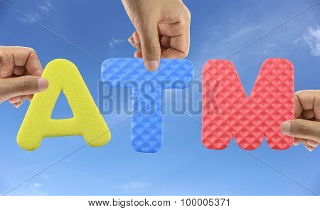 Hand Arrange Alphabet Atm Of Acronym Automatic Teller Machine.