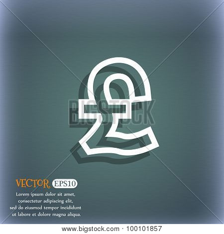 Pound Sterling Icon Symbol On The Blue-green Abstract Background With Shadow And Space For Your Text