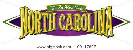 North Carolina The Tar Heel State