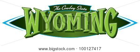Wyoming The Cowboy State