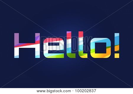 Stylish line vector background with written text Hello. Hello tag, hello quote, hello word text, letters. Hello badge or sticker. Hello some name template. Banner text Hello