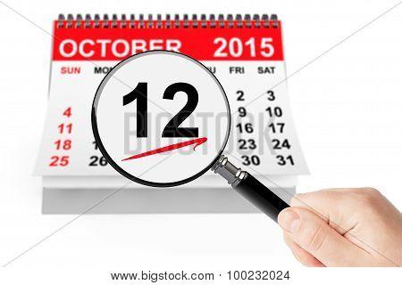 Columbus Day Concept. 12 October 2015 Calendar With Magnifier