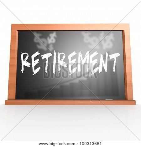 Black Board With Retirement Word