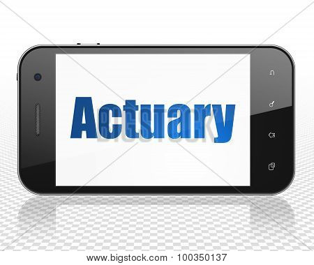 Insurance concept: Smartphone with Actuary on display