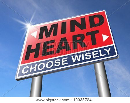 heart over mind follow your instinct and gut feeling or intuition insight poster