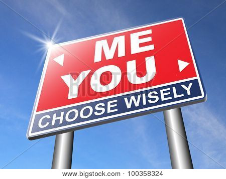 choosing between me and you, your or my opinion marriage crisis or differences leading to divorce and separation having different or separate interests and opinions road sign arrow poster