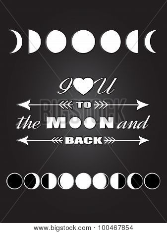 Moon Phases Inspirational quote Love quote lettering I love you to the moon and back