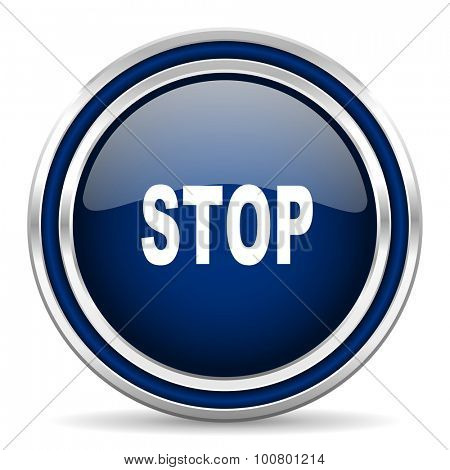 stop blue glossy web icon modern computer design with double metallic silver border on white background with shadow for web and mobile app round internet button for business usage