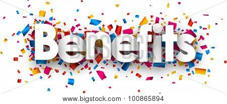 Benefits sign with colour confetti. Vector paper illustration.