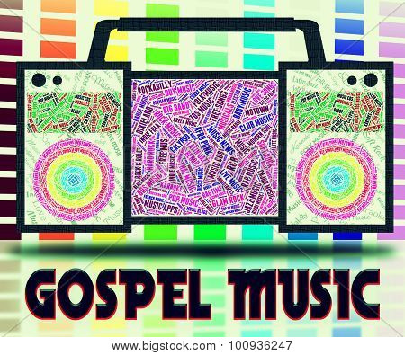 Gospel Music Indicates Sound Tracks And Christian