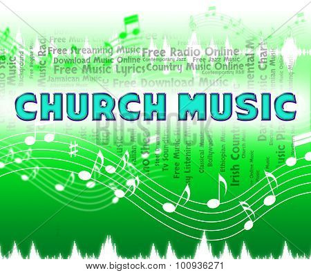 Church Music Shows Place Of Worship And Acoustic