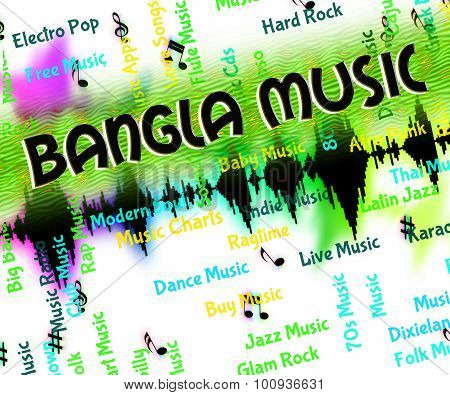 Bangla Music Represents Sound Tracks And Bangladesh