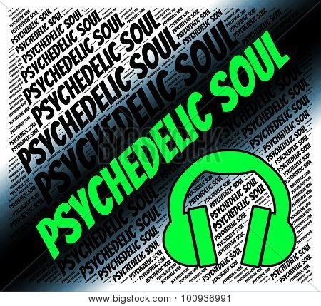 Psychedelic Soul Represents American Gospel Music And Acoustic
