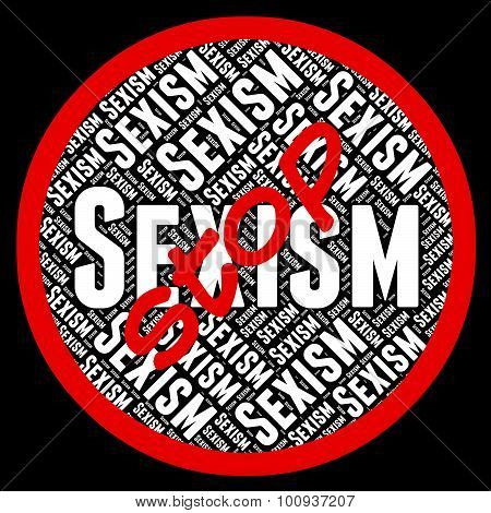 Stop Sexism Represents Sexual Discrimination And Control