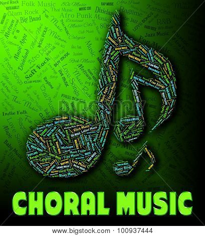 Choral Music Represents Sound Tracks And Audio