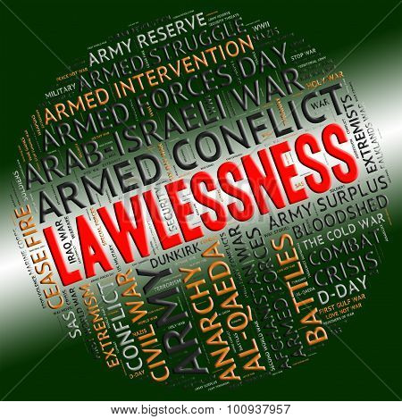 Lawlessness Word Shows Insurrectionary Wordcloud And Wordclouds