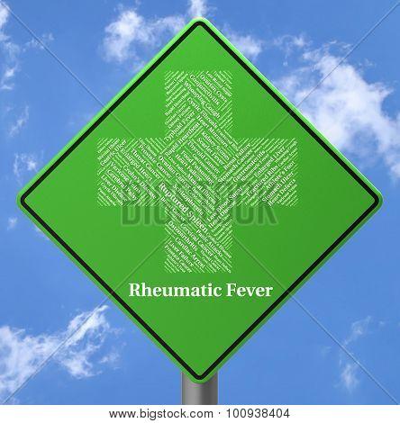 Rheumatic Fever Represents Ill Health And Ailment