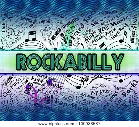 Rockabilly Music Means Sound Track And Acoustic
