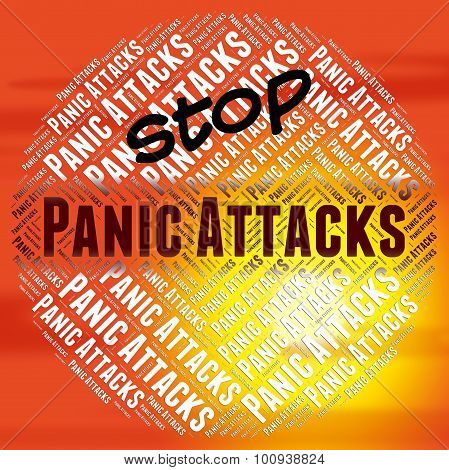 Stop Panic Attacks Meaning Warning Sign And No poster