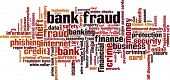 Bank Fraud Word Cloud Concept. Isolated on White. poster