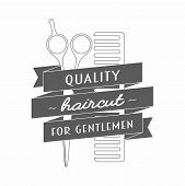 "Logo for barbershop. In it hairdressing scissors and comb wrapped in a ribbon. On the tape label ""quality haircut for gentlemen"". Vector illustration. poster"