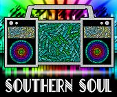 Southern Soul Showing American Gospel Music And Rhythm And Blues poster