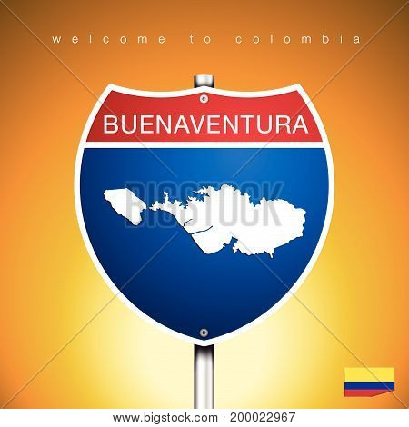 An Sign Road America Style with state of Colombia with Yellow background and message BUENAVENTURA and map vector art image illustration