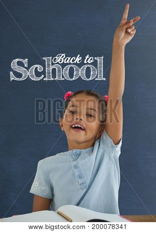Digital composite of Student girl at table raising hand against blue blackboard with back to school text