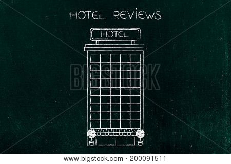 hotel reviews concept: accomodation building illustration with chalk outline
