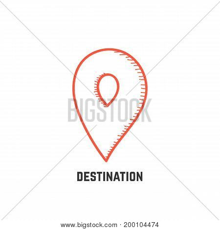 destination with hand drawn map pin. concept of journey, geotag, city navigate, tourism, flag, trip, guide. isolated on white background. sketch style trend modern logotype design vector illustration