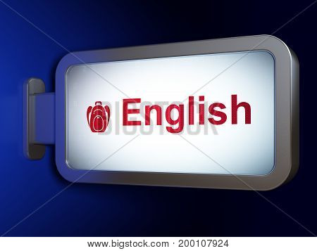 Learning concept: English and Backpack on advertising billboard background, 3D rendering