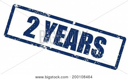 Grunge stamp with word 2 years. Square grunge rubber stamp on white background. Vector stock.