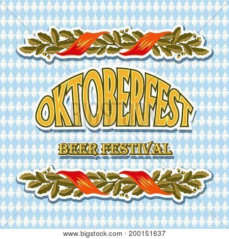 Vintage styled emblem for Oktoberfest festival. Vector illustration.