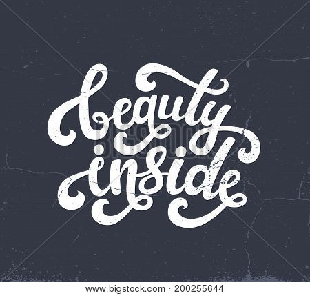 Vector illustration of Beauty Inside text. Lettering vector EPS 10 calligraphy text isolated on the background. Fun brush ink typography for photo overlays, t-shirt print, poster design, greeting card