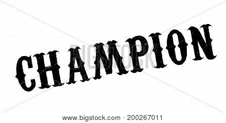 Champion rubber stamp. Grunge design with dust scratches. Effects can be easily removed for a clean, crisp look. Color is easily changed.
