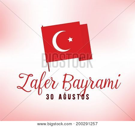 30 August, Turkey Victory Day, Zafer Baryami. Typography design. Translation - 30 August, Victory Day of Turkey.