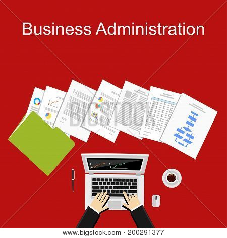 Business administration illustration. Business documents, report, spreadsheet, paper work.