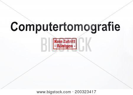 White Door With Word Computertomografie