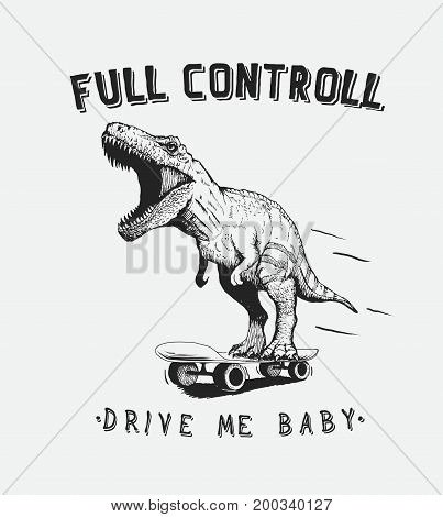 tyrannosaur rides on skateboard.Dinosaur skateboarder.Prints hand drawn design for t-shirts