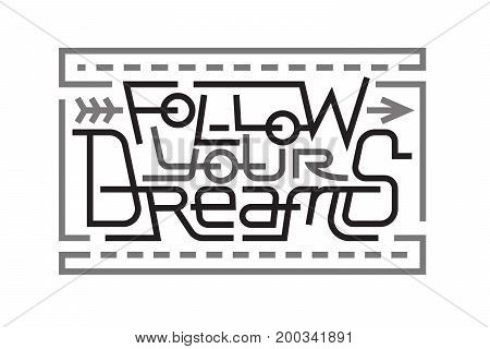 Lettering for Follow your dreams text vector illustration