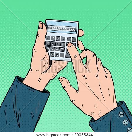 Pop Art Male Hands Using Calculator. Calculating Mathematics. Vector illustration
