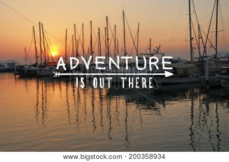 Travel inspirational and motivational quotes - Adventure is out there. Retro style background.