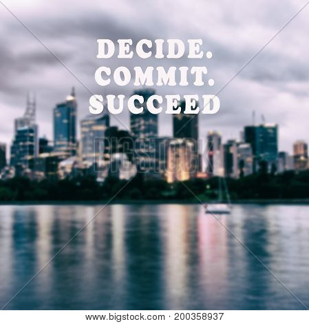 Inspirational And Motivational Quotes - Decide, Commit, Succeed. Retro Style Background.