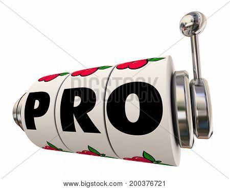 Pro Slot Machine Wheels Dials Professional Word 3d Illustration