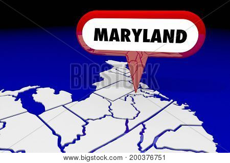 Maryland MD State Map Pin Location Destination 3d Illustration