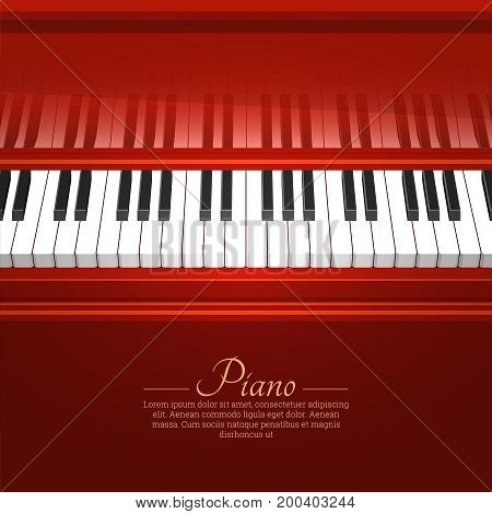 Piano keys. A piano with an open cover.Vector illustration for posters. Musical festival concert.The place for the text.