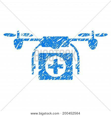 Grunge Medical Drone icon with grunge design and unclean texture. Unclean vector blue pictogram for rubber seal stamp imitations and watermarks. Draft sign symbol.