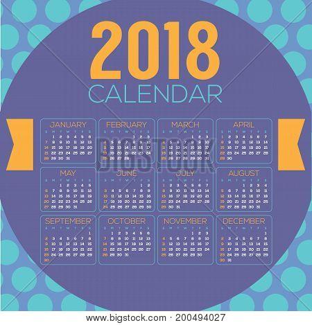 2018 Colorful Blue Purple Circle Pattern Printable Calendar Starts Sunday Vector Illustration. EPS 10
