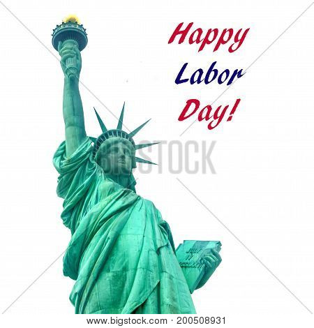 Labor day USA background with Statue of Liberty on Liberty Island in New York Harbor in New York City isolated on white square format