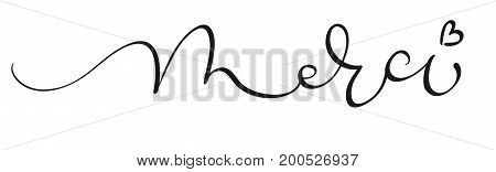 Merci word on white background. Hand drawn Calligraphy lettering Vector illustration EPS10.